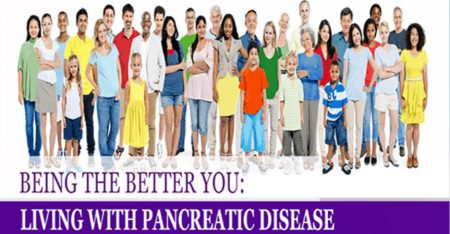 BEING THE BETTER YOU: LIVING WITH PANCREATIC DISEASE @ Mary Duke Biddle Trent Semans Center for Health Education  Duke University | Durham | North Carolina | United States